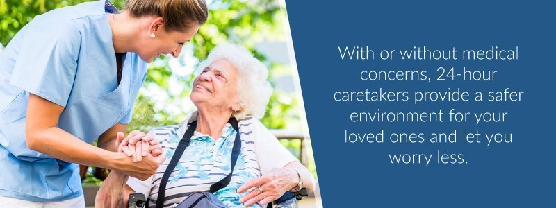 24-hour caretakers provide safe environment