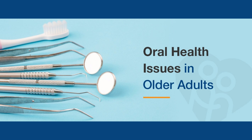 Oral Health Issues in Older Adults