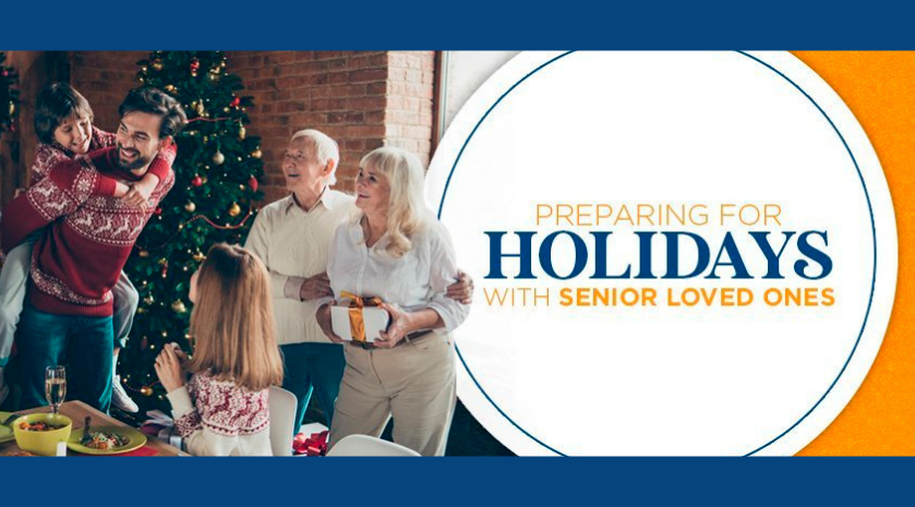 Preparing for Holidays with Senior Loved Ones